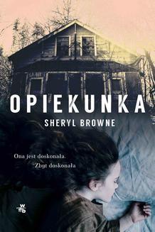 Chomikuj, pobierz ebook online Opiekunka. Sheryl Browne