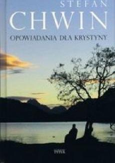 Chomikuj, ebook online Opowiadania dla Krystyny. Stefan Chwin