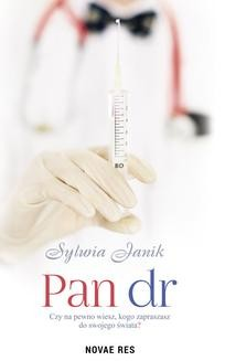 Chomikuj, pobierz ebook online Pan dr. Sylwia Janik