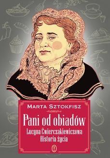 Chomikuj, pobierz ebook online Pani od obiadów. Marta Sztokfisz