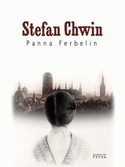 Chomikuj, ebook online Panna Ferbelin. Stefan Chwin