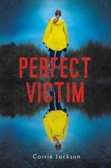 Chomikuj, ebook online Perfect victim. Corrie Jackson