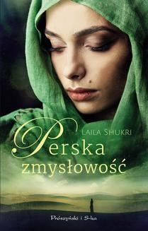 Chomikuj, ebook online Perska zmysłowość. Laila Shukri