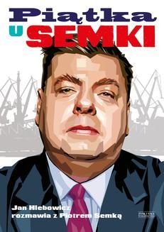 Chomikuj, ebook online Piątka U Semki. Piotr Semka