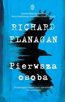 Chomikuj, ebook online Pierwsza osoba. Richard Flanagan