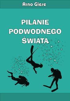 Ebook Pilanie podwodnego świata pdf