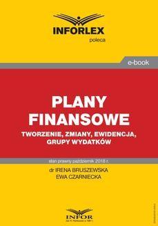Ebook Plany finansowe – tworzenie, zmiany, ewidencja, grupy wydatków pdf