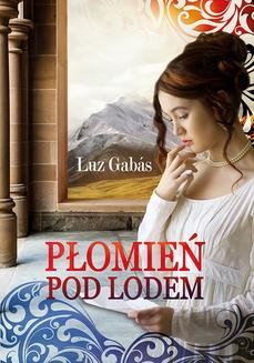 Chomikuj, ebook online Płomień pod lodem. Luz Gabas