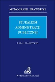 Chomikuj, ebook online Pluralizm administracji publicznej. Rafał Stasikowski