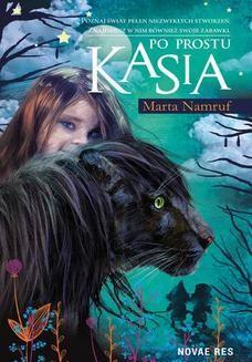 Chomikuj, ebook online Po prostu Kasia. Marta Namruf