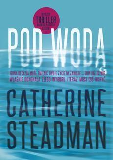Chomikuj, ebook online Pod wodą. Catherine Steadman