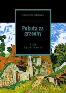 Chomikuj, ebook online Pokuta za grzechy. Genowefa Ratajczak