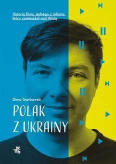 Chomikuj, ebook online Polak z Ukrainy. Dima Garbowski