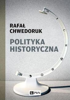 Ebook Polityka historyczna pdf