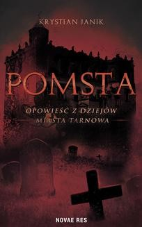 Chomikuj, ebook online Pomsta. Krystian Janik