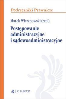 Chomikuj, ebook online Postępowanie administracyjne i sądowoadministracyjne.. Marek Wierzbowski
