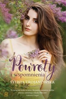 Chomikuj, ebook online Powroty i wspomnienia. Sylwia Trojanowska