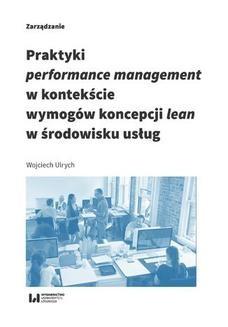 Chomikuj, ebook online Praktyki performance management w kontekście wymogów koncepcji lean w środowisku usług. Wojciech Ulrych