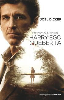 Chomikuj, ebook online Prawda o sprawie Harry'ego Queberta. Joel Dicker