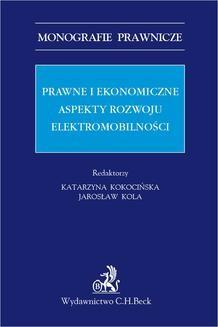 Chomikuj, ebook online Prawne i ekonomiczne aspekty rozwoju elektromobilności. Katarzyna Kokocińska