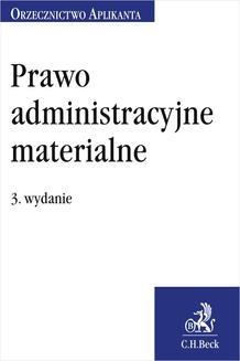 Chomikuj, ebook online Prawo administracyjne materialne. Orzecznictwo Aplikanta. Wydanie 3. Jakub Rychlik