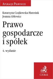 Chomikuj, ebook online Prawo gospodarcze i spółek. Joanna Ablewicz