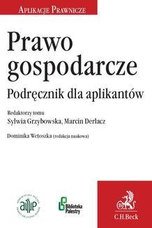 Chomikuj, ebook online Prawo gospodarcze. Podręcznik dla aplikantów. Dominika Wetoszka