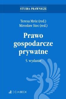 Ebook Prawo gospodarcze prywatne. Wydanie 5 pdf