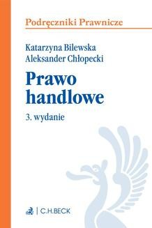 Chomikuj, ebook online Prawo handlowe. Wydanie 3. Katarzyna Bilewska