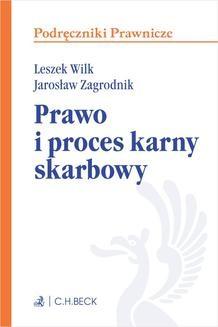 Chomikuj, ebook online Prawo i proces karny skarbowy. Leszek Wilk