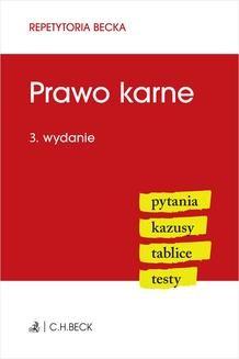 Chomikuj, ebook online Prawo karne. Pytania. Kazusy. Tablice. Testy. Wydanie 3. Wioletta Żelazowska