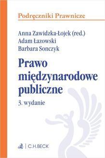Chomikuj, pobierz ebook online Prawo międzynarodowe publiczne. Wydanie 3. Anna Zawidzka-Łojek