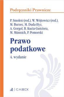 Chomikuj, pobierz ebook online Prawo podatkowe. Wydanie 4. Paweł Smoleń