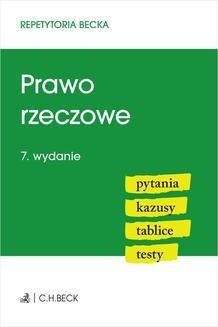 Chomikuj, ebook online Prawo rzeczowe. Pytania. Kazusy. Tablice. Testy. Wydanie 7. Wioletta Żelazowska