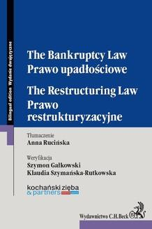 Chomikuj, ebook online Prawo upadłościowe. Prawo restrukturyzacyjne. The Bankruptcy Law. The Restructuring Law. Anna Rucińska