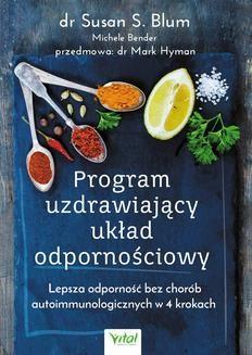 Ebook Program uzdrawiający układ odpornościowy. Lepsza odporność bez chorób autoimmunologicznych w 4 krokach. pdf