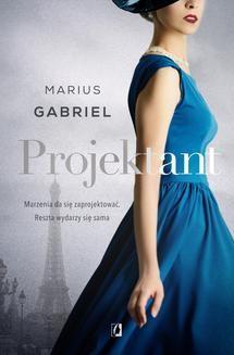 Chomikuj, pobierz ebook online Projektant. Marius Gabriel