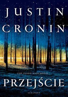Chomikuj, ebook online Przejście. Justin Cronin
