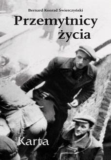Chomikuj, ebook online Przemytnicy życia. Bernard Konrad Świerczyński