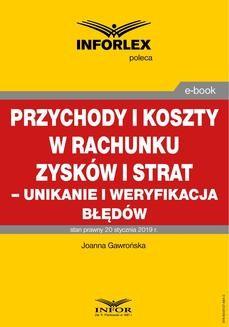 Chomikuj, ebook online PRZYCHODY I KOSZTY W RACHUNKU ZYSKÓW I STRAT – UNIKANIE I WERYFIKACJA BŁĘDÓW 2019. Joanna Gawrońska