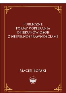 Chomikuj, ebook online Publiczne formy wspierania opiekunów osób z niepełnosprawnościami. Maciej Borski