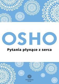 Chomikuj, ebook online Pytania płynące z serca. OSHO
