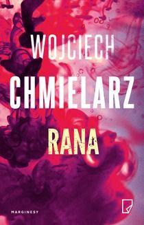 Chomikuj, ebook online Rana. Wojciech Chmielarz