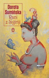 Chomikuj, ebook online Rani z Sigiriji. Dorota Sumińska
