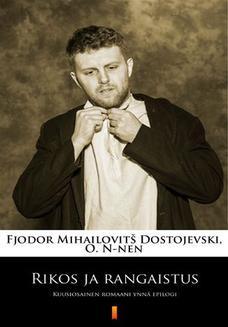 Chomikuj, ebook online Rikos ja rangaistus. Kuusiosainen romaani ynnä epilogi. Fjodor Mihailovitš Dostojevski