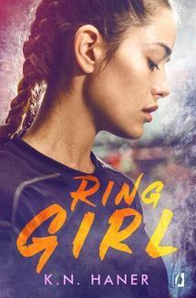Chomikuj, ebook online Ring Girl. K.N. Haner