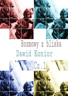 Chomikuj, ebook online Rozmowy z bliska. Dawid Konior