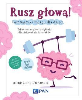 Chomikuj, ebook online Rusz głową. Anne Lene Johnsen