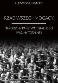 Chomikuj, ebook online Rząd wszechmogący. Ludwig von Mises