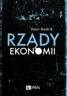 Chomikuj, ebook online Rządy ekonomii. Dani Rodrik